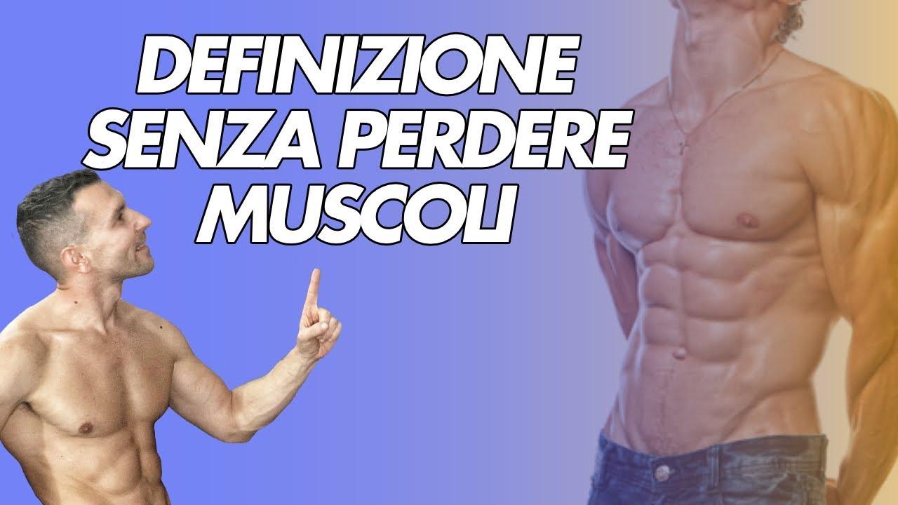 dieta per bruciare i grassi senza perdere massa muscolare