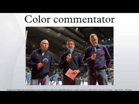Color commentator