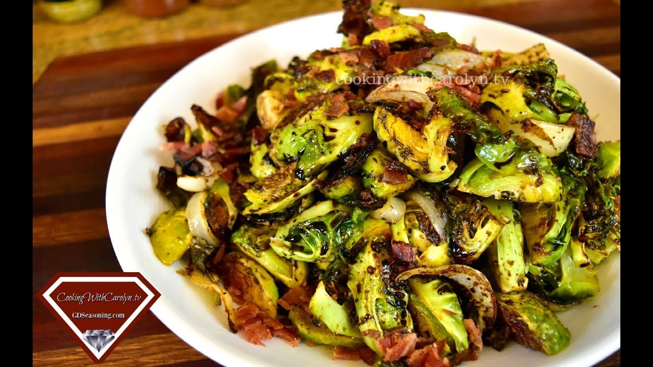 ROASTED BRUSSEL SPROUTS WITH BACON and BALSAMIC REDUCTION |Holiday Series |Cooking With Carolyn