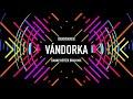 Groovehouse - VÁNDORKA (Danny Better BRUH Mix)