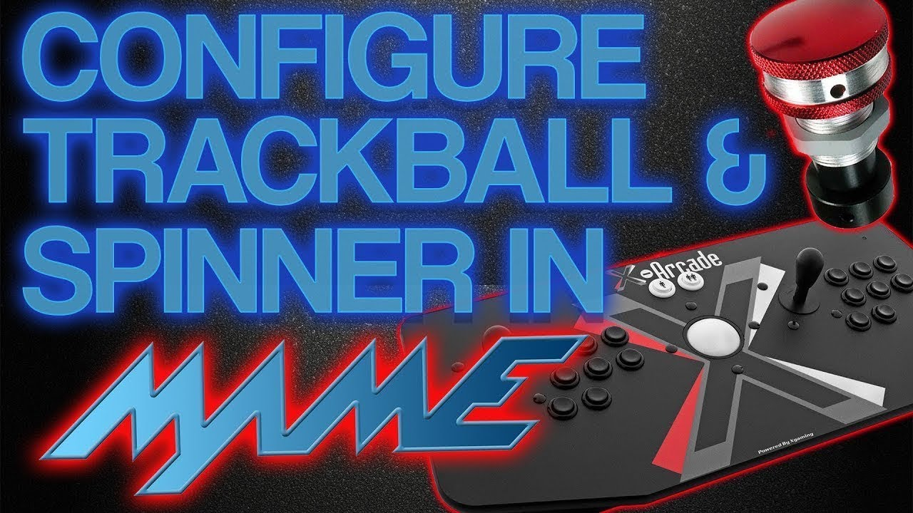 Hyperspin How To: Configure Trackball and Spinner in MAME
