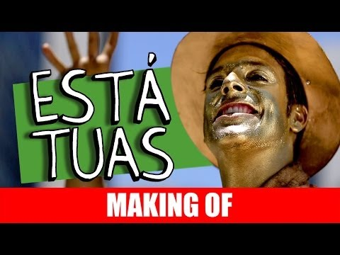 MAKING OF – ESTÁTUAS