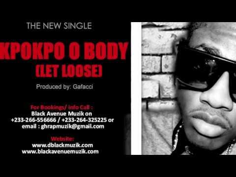 Dee Moneey- KpoKpo O Body (Let Loose) Mashup (Mixed By Kwaku Manu)
