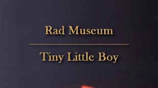 RAD MUSEUM - TINY LITTLE BOY (ft. DEAN) [Han| Rom| Eng Lyrics]