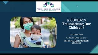 Is COVID-19 Traumatizing our Children?
