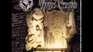 Watch Vicious Crusade Let It Burn video
