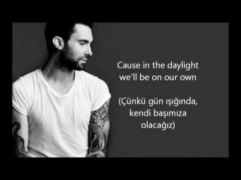 Maroon 5 - Daylight Türkçe Çeviri
