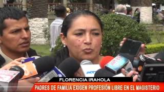 PADRES DE FAMILIA EXIGEN PROFESIÓN LIBRE EN EL MAGISTERIO
