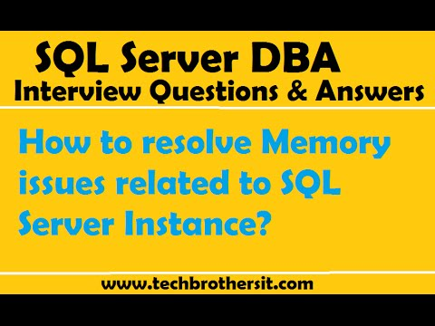 SQL Server DBA Interview | How To Resolve Memory Issues Related To SQL Server Instance