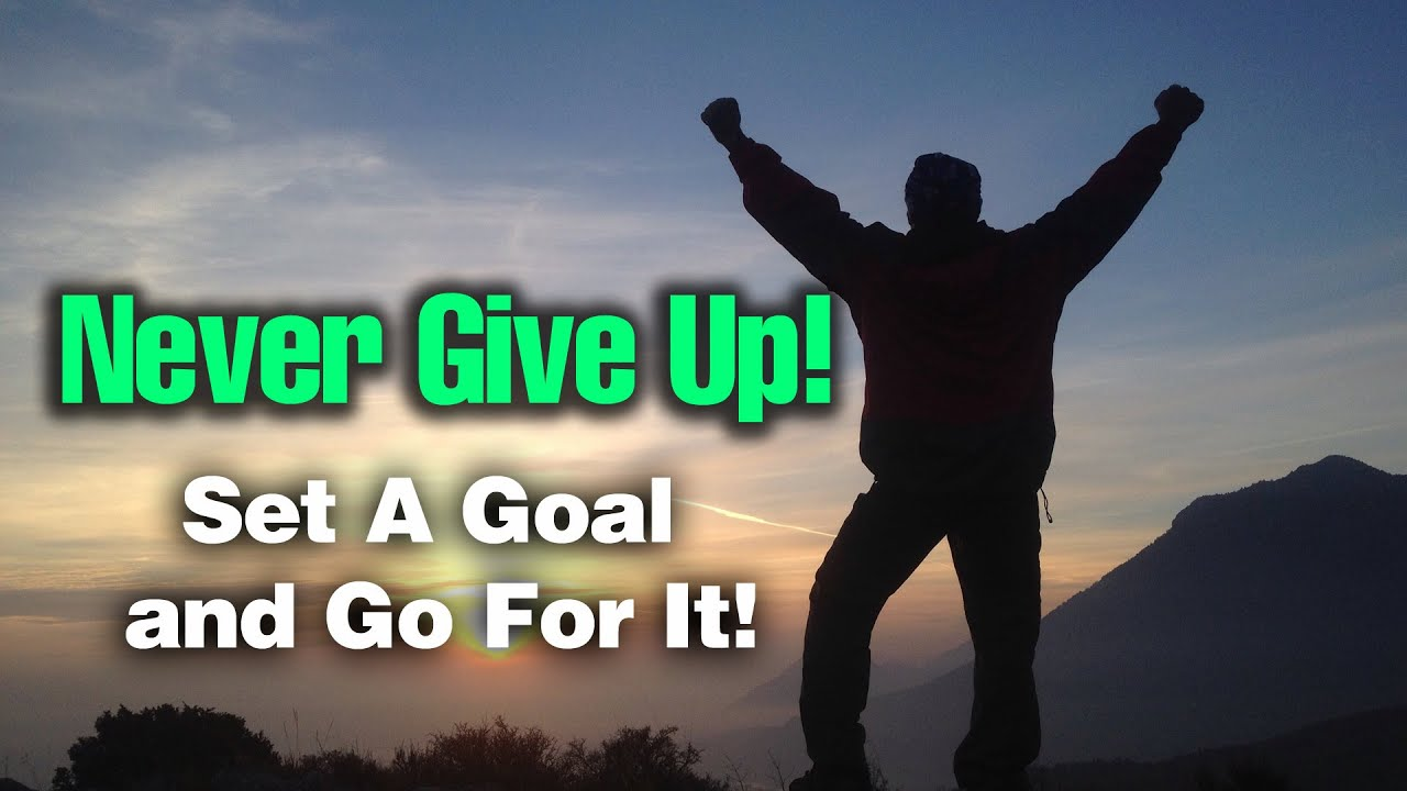 Never Never Ever Give Up  No Excuses  YouTube
