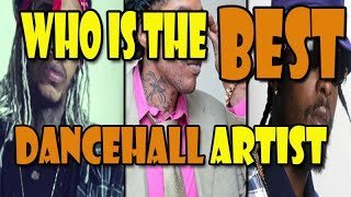 Who is the Best Dancehall Artist