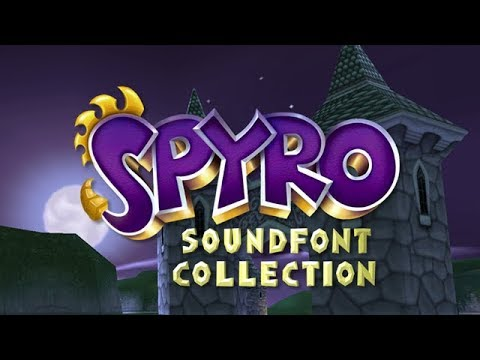Spyro Soundfont Collection! - The search is finally over! - 30