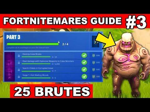 PART 3 CHALLENGES GUIDE - FORTNITEMARES (Destroy Cube Brutes) In Fortnite Battle Royale
