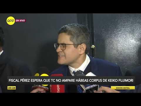 Fiscal Domingo Pérez espera que el TC no ampare hábeas corpus de Keiko Fujimori