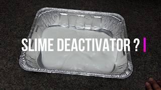 Slime Deactivator?