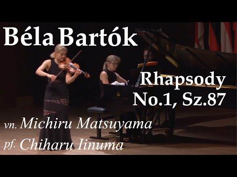 [ Béla Bartók ]  Rhapsodie No.1 - Michiru Matsuyama - Chiharu Iinuma