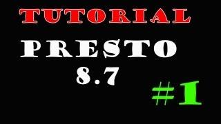 Tutorial | Primeros pasos con el programa Presto. Aprender a utilizar Presto 8.7 gratuito.