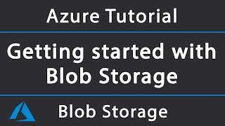 Getting Started With Azure Blob Storage In .net Core | Azure Tutorial