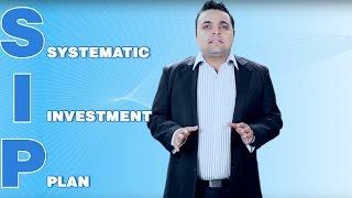 SIP: Systematic Investment Plan   Vishal Thakkar