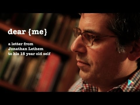 Dear [Me], Jonathan Lethem
