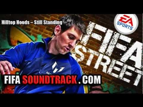 Hilltop Hoods - Still Standing - FIFA Street 2012 Soundtrack