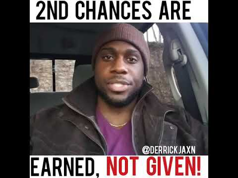 2nd CHANCES ARE EARNED,  NOT GIVEN!
