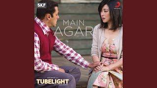 "Main Agar (From ""Tubelight"")"
