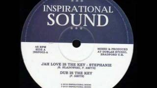 Stephanie - Jah love is the key