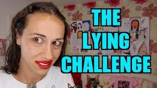 THE LYING CHALLENGE