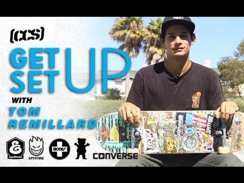 Get Set Up | Tom Remillard