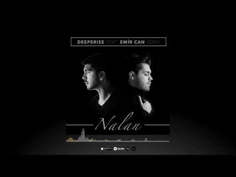 Deeperise - Nalan (feat. Emir Can İğrek)