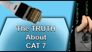 The Truth About CAT 7 Ethernet Cable