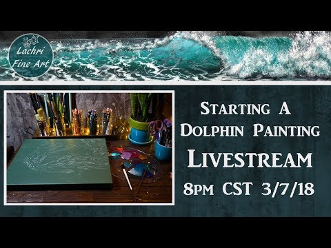 Starting a Dolphin Painting Livestream & Art Chat - Lachri