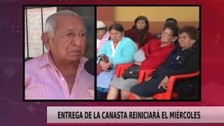 ENTREGA DE LA CANASTA REINICIARÁ EL MIÉRCOLES