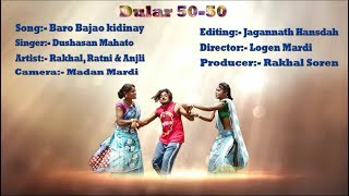 Baro bajao kidinay #New Santhali video song