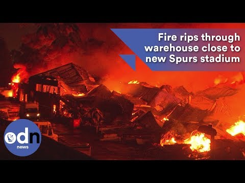 Fire rips through warehouse close to new Spurs stadium