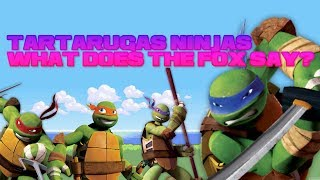 Tartarugas ninjas What Does The Fox Say? thumbnail