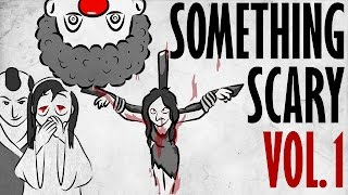 Something Scary Vol. 1 - Urban Legend Story Time Compilation // Something Scary | Snarled