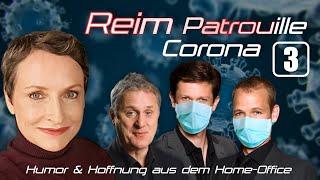Reim Patrouille Corona – Folge 3