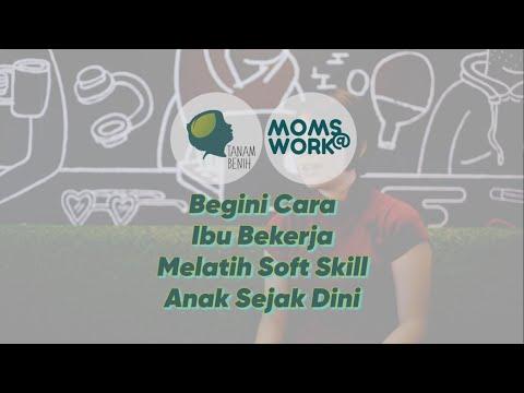 begini-cara-ibu-bekerja-melatih-soft-skill-anak-sejak-dini