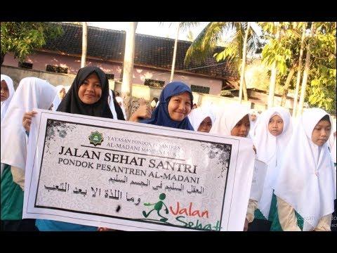 Jalan Sehat Santri Baru Ponpes Al-Madani Lombok 2017