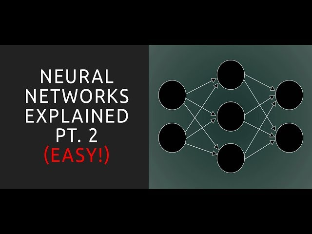 Neural Networks Explained Pt 2 - Machine Learning Tutorial for Beginners