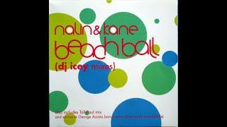 Nalin & Kane - Beachball (DJ Icey