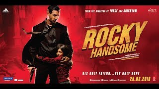 """Rocky Handsome"" John Abraham Full Movie 