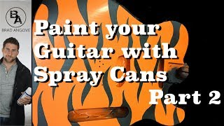 How to paint your guitar with spray cans part 2