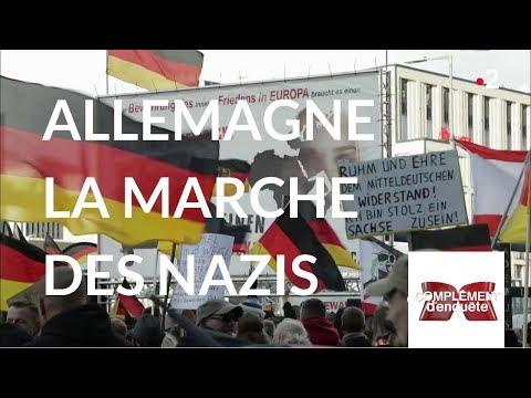 Complément d'enquête. Allemagne : la marche des nazis - 18 octobre 2018 (France 2)