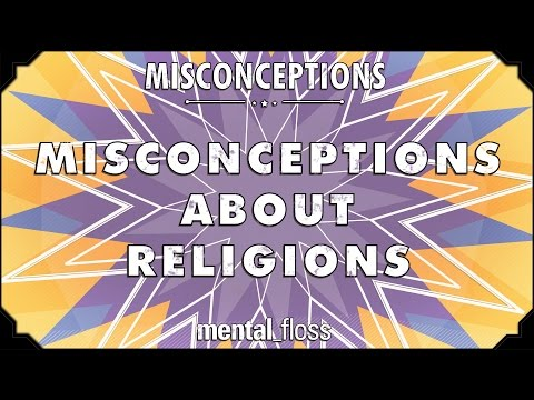 Misconceptions about Religions - mental_floss on YouTube (Ep. 36)