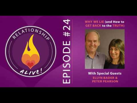 24: Why We Lie and How to Get Back to the Truth with Ellyn Bader and Peter Pearson