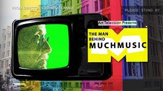 "Trailer - Art Television Episode 01 -  ""The Man Behind Much Music"""