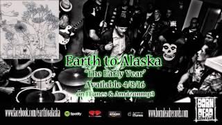 "Earth to Alaska ""The Early Year"" Promo"